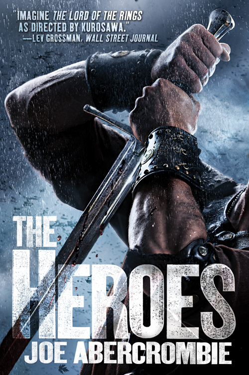 The Heroes Joe Abercrombie